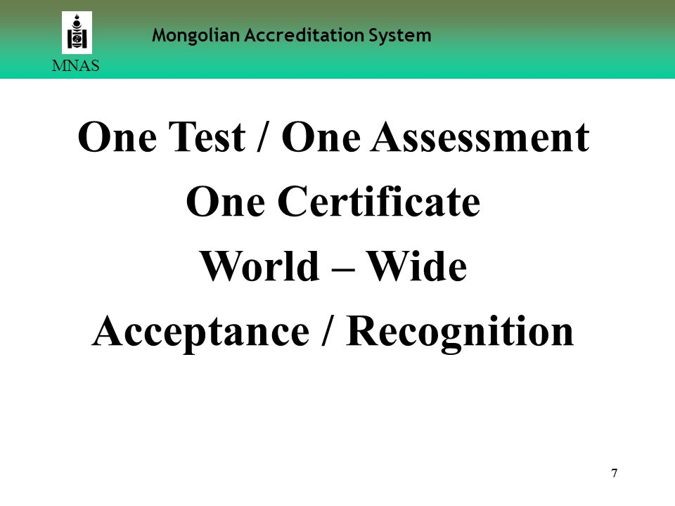 One Test / One Assessment Acceptance / Recognition