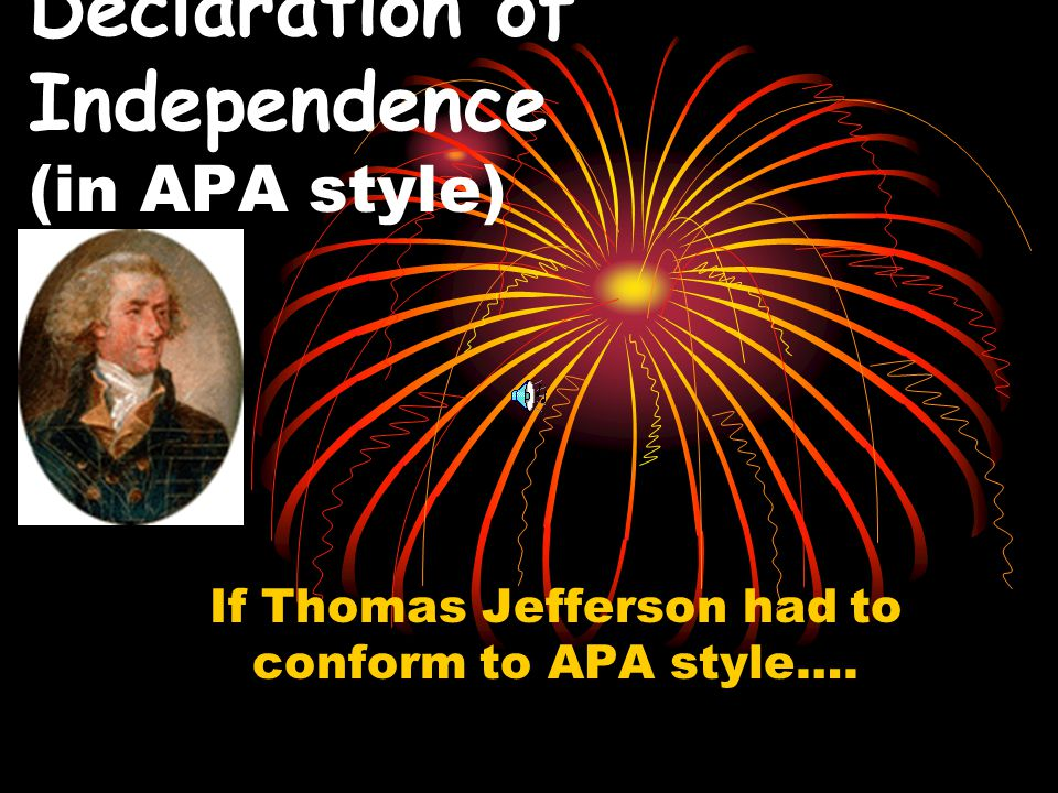 Declaration of Independence (in APA style)