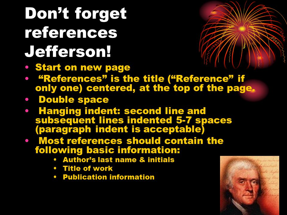 Don't forget references Jefferson!