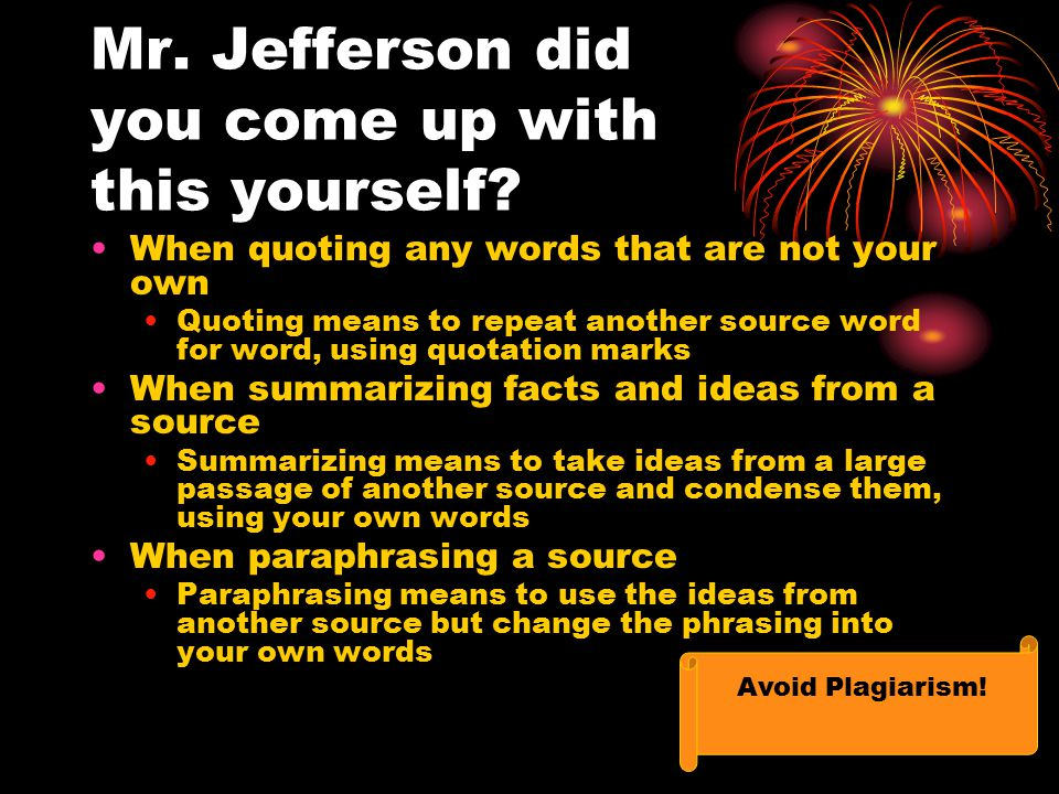 Mr. Jefferson did you come up with this yourself