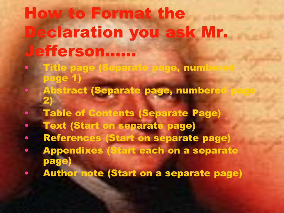 How to Format the Declaration you ask Mr. Jefferson……