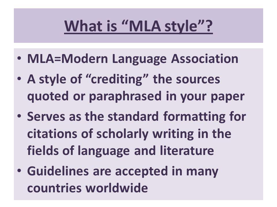 What is MLA style MLA=Modern Language Association