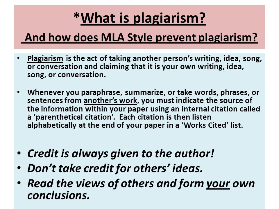 *What is plagiarism And how does MLA Style prevent plagiarism