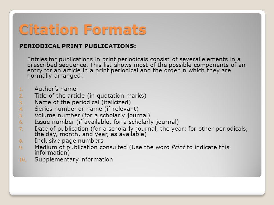Citation Formats PERIODICAL PRINT PUBLICATIONS: