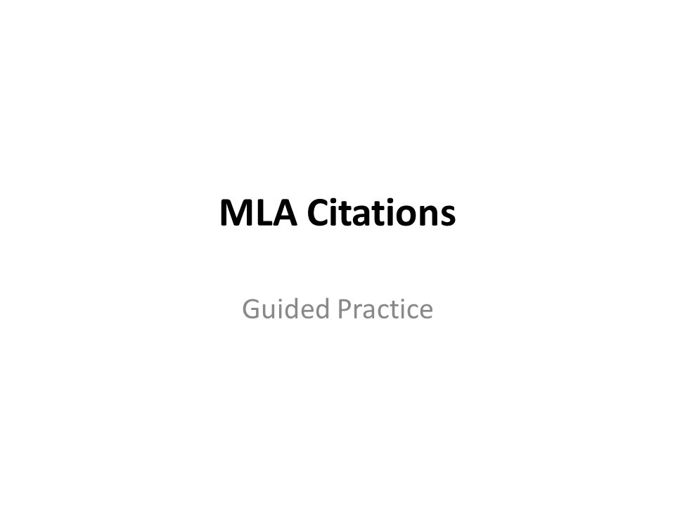 MLA Citations Guided Practice