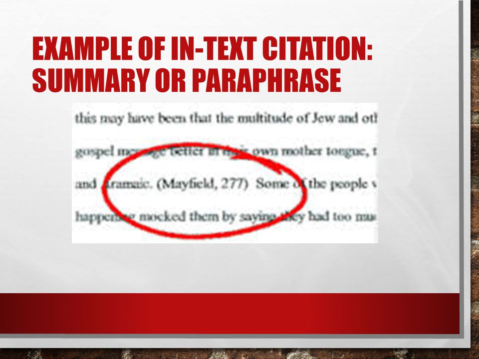 Example of in-text citation: Summary or paraphrase