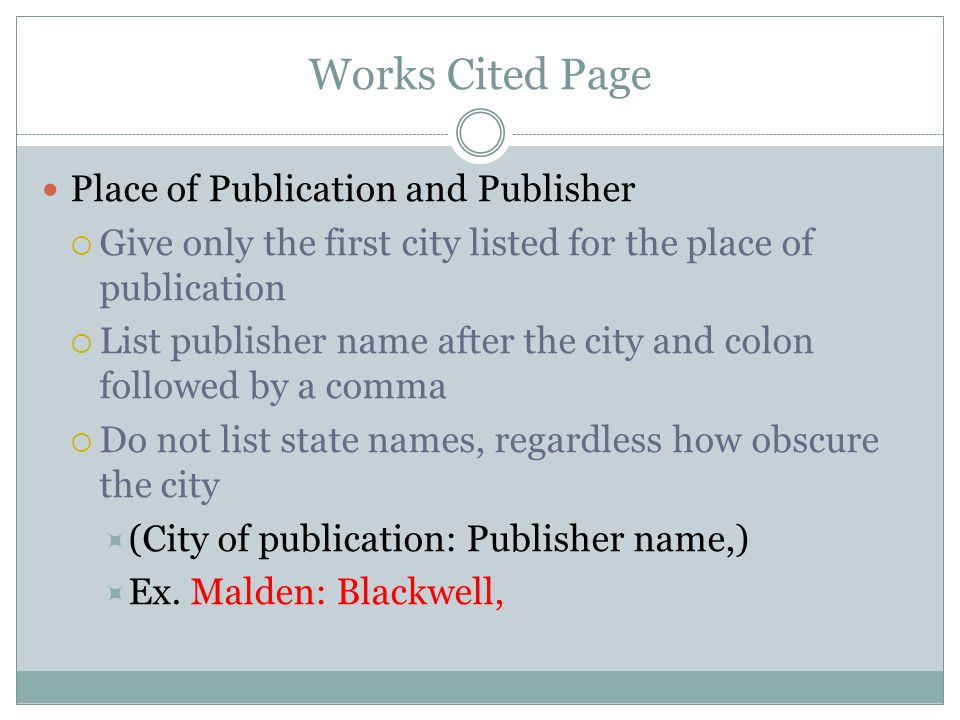 Works Cited Page Place of Publication and Publisher