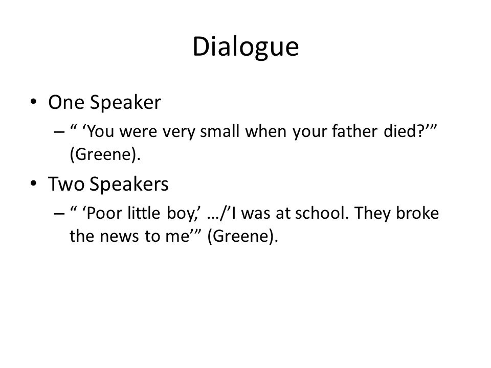 Dialogue One Speaker Two Speakers