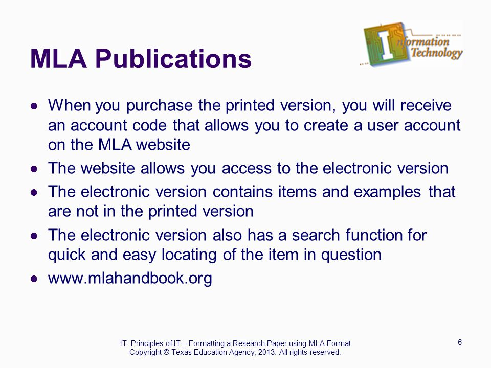MLA Publications When you purchase the printed version, you will receive an account code that allows you to create a user account on the MLA website.