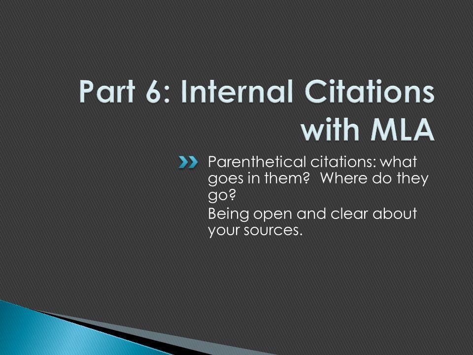 Part 6: Internal Citations with MLA
