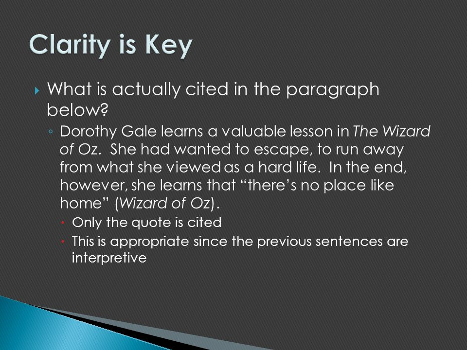 Clarity is Key What is actually cited in the paragraph below