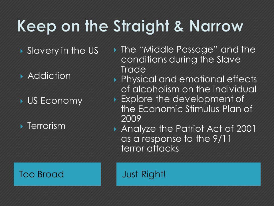 Keep on the Straight & Narrow