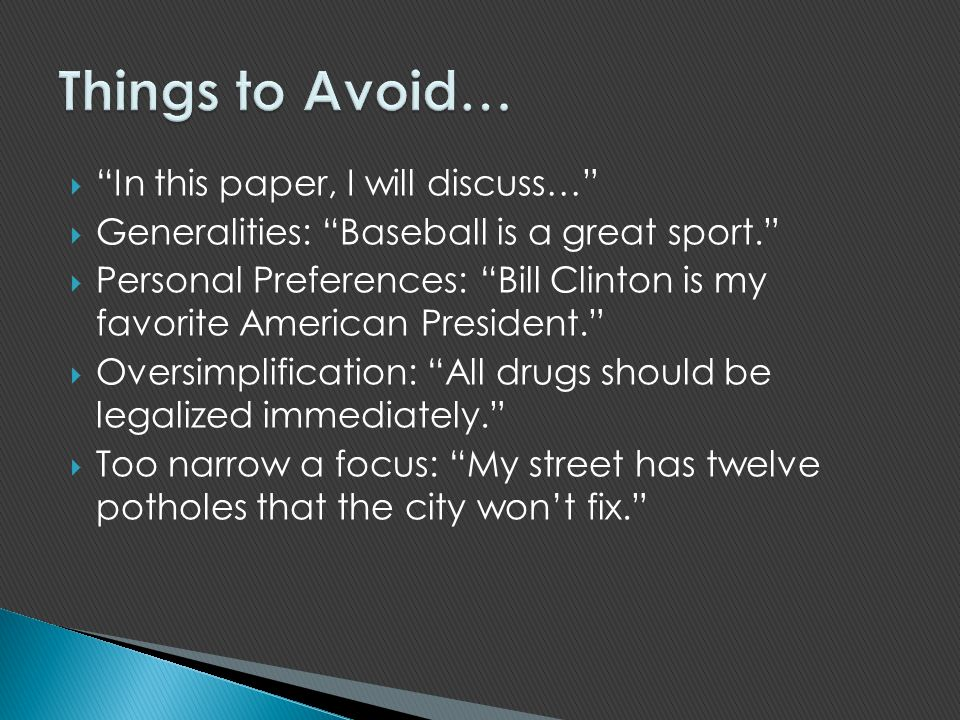 Things to Avoid… In this paper, I will discuss…