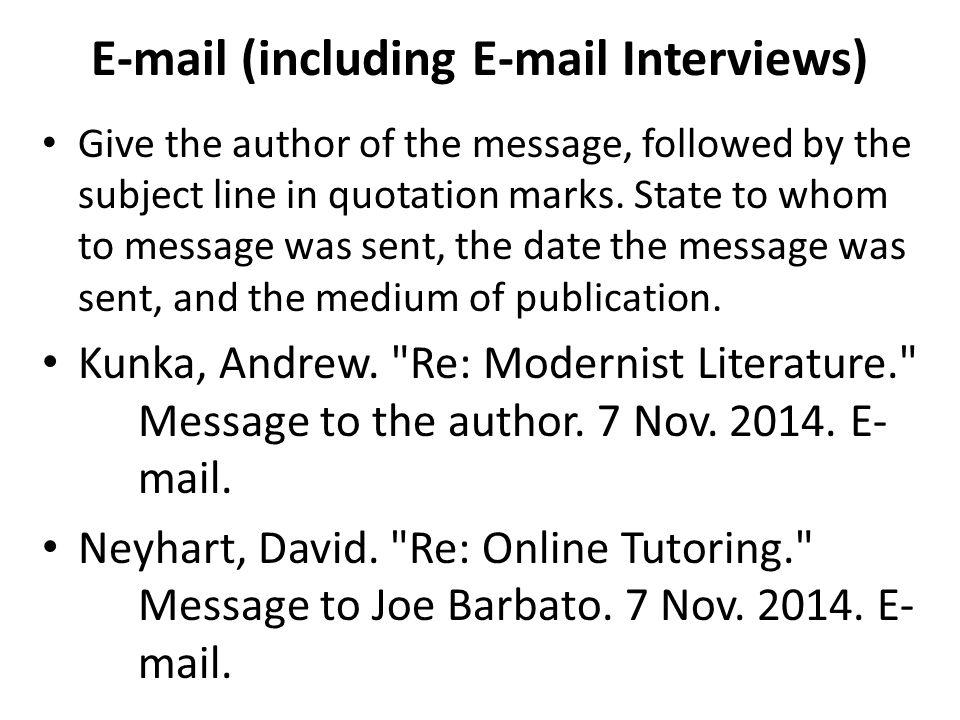 E-mail (including E-mail Interviews)
