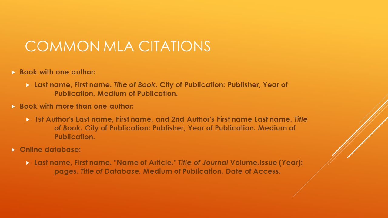 Common MLA Citations Book with one author: