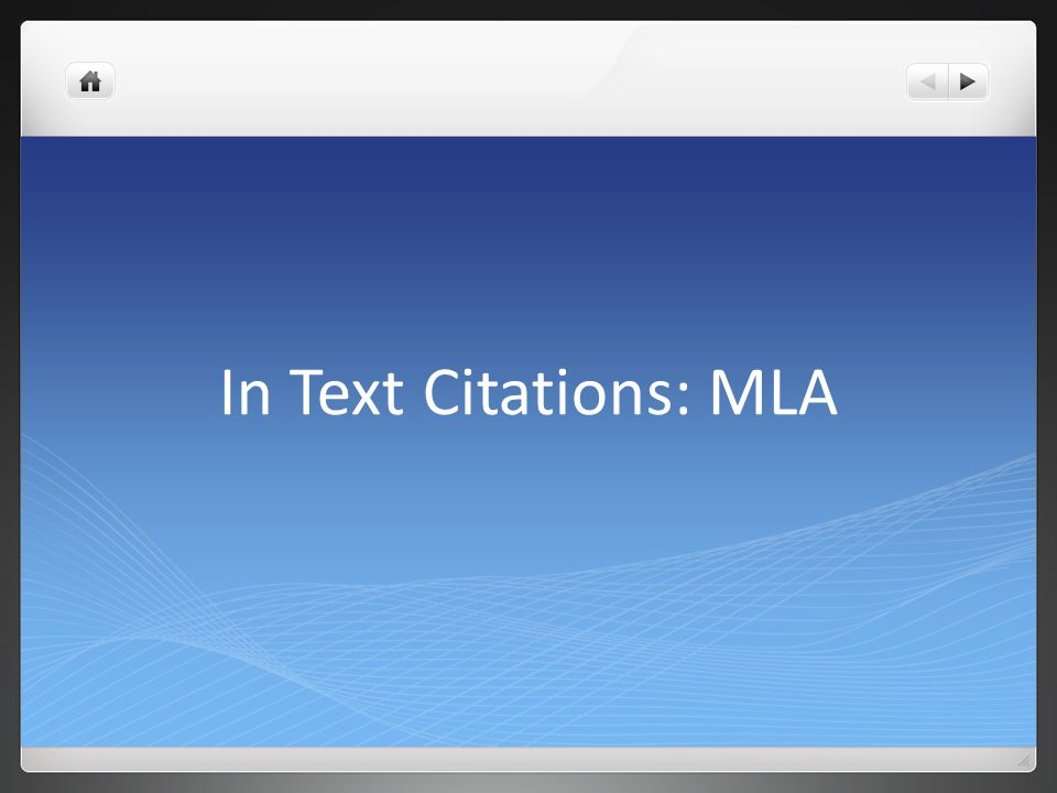 In Text Citations: MLA