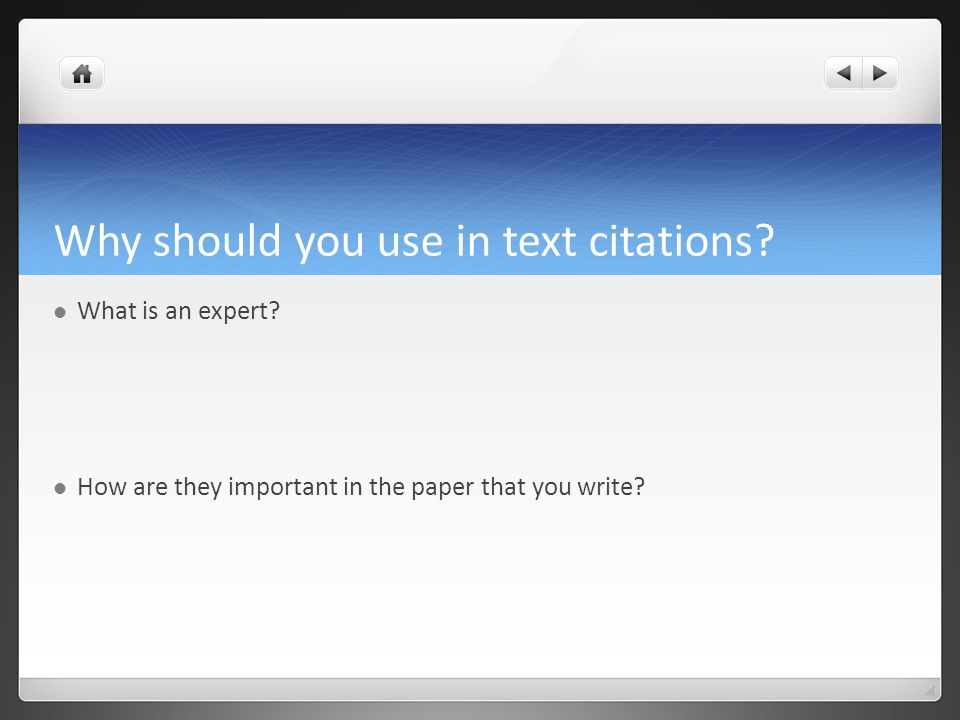 Why should you use in text citations