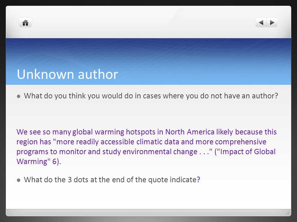 Unknown author What do you think you would do in cases where you do not have an author