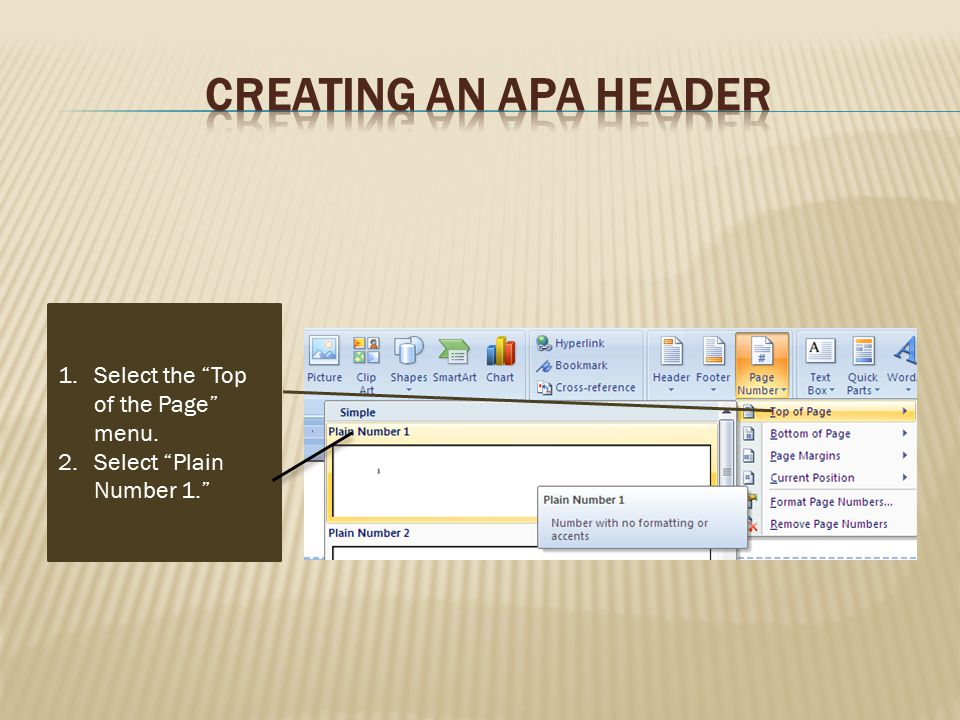Creating an APA Header Select the Top of the Page menu.