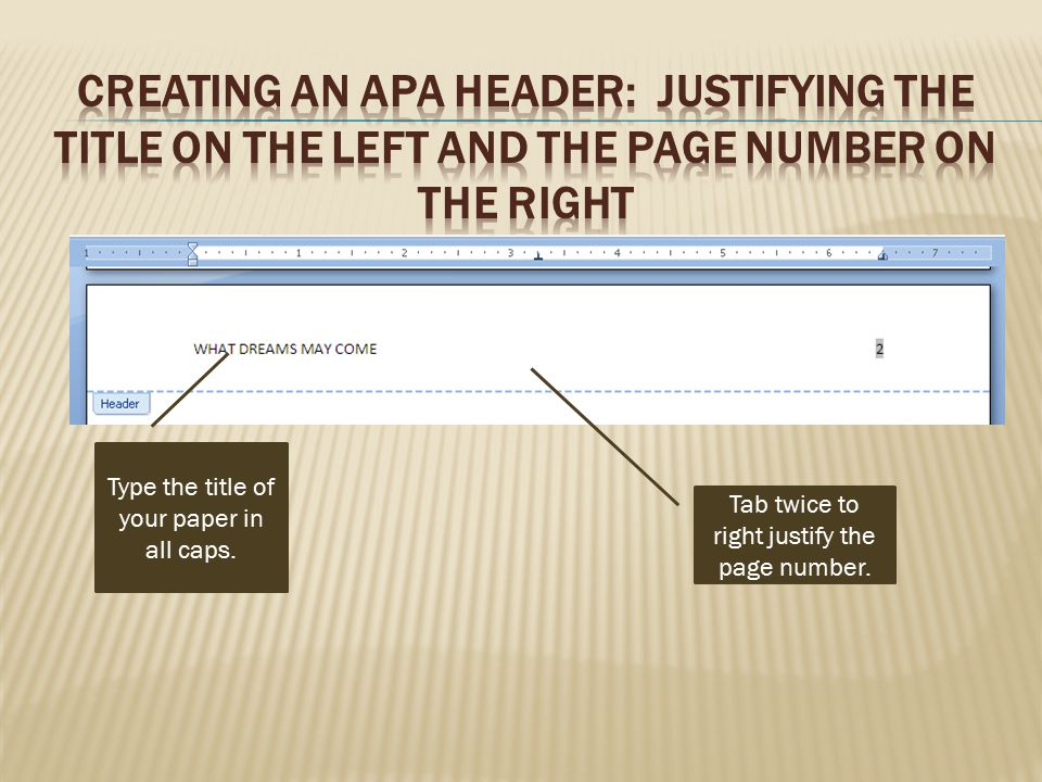 Creating an APA Header: Justifying the Title on the Left and the Page Number on the Right