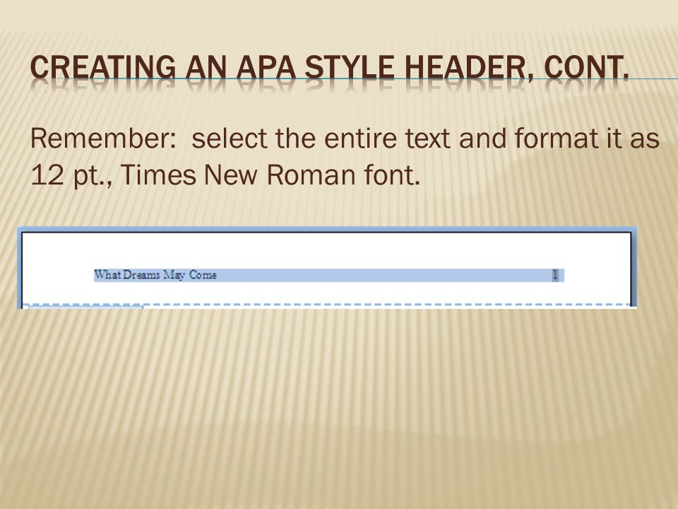 Creating an APA style header, cont.