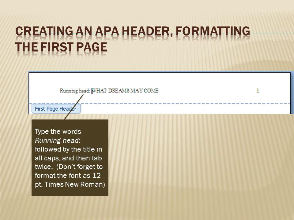 Creating an APA Header, Formatting the First Page