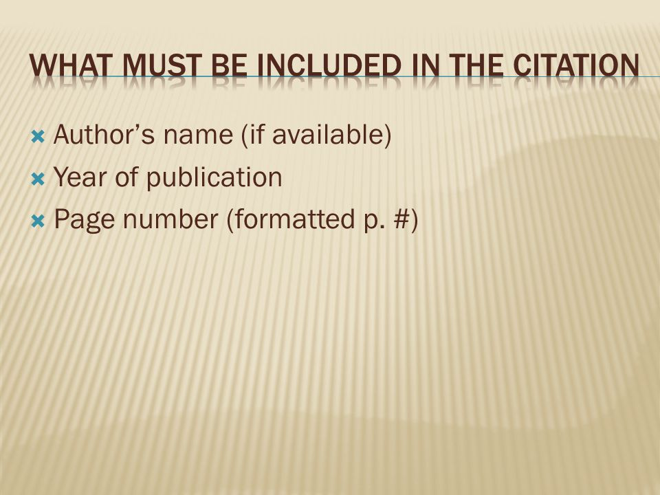 What must be included in the citation