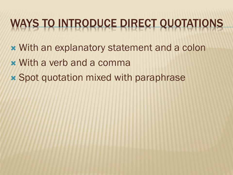 Ways to introduce direct quotations