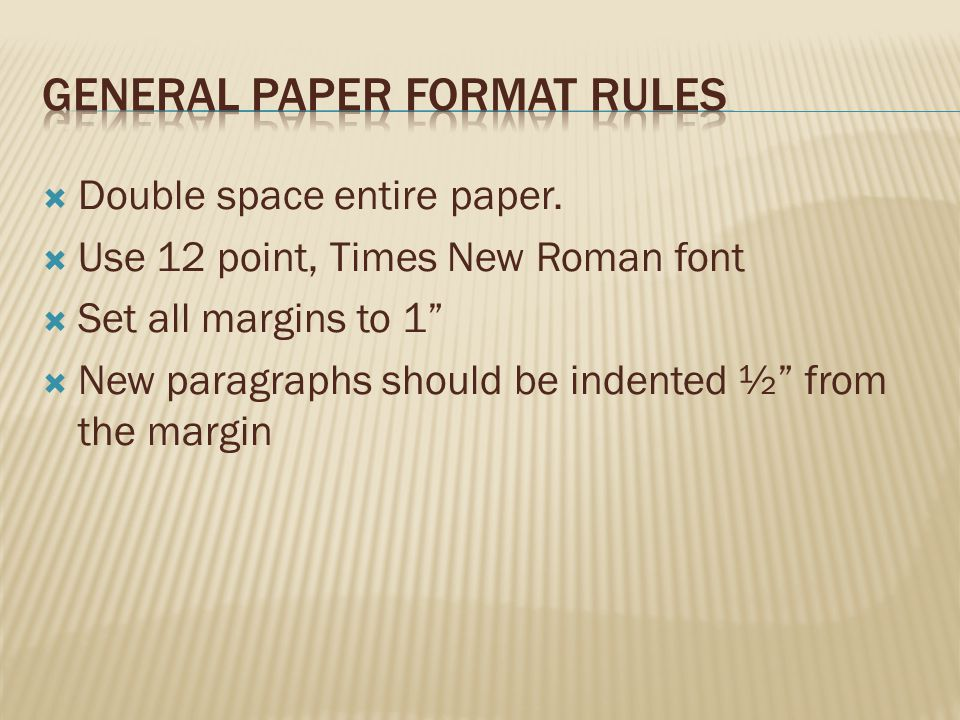 General Paper format rules