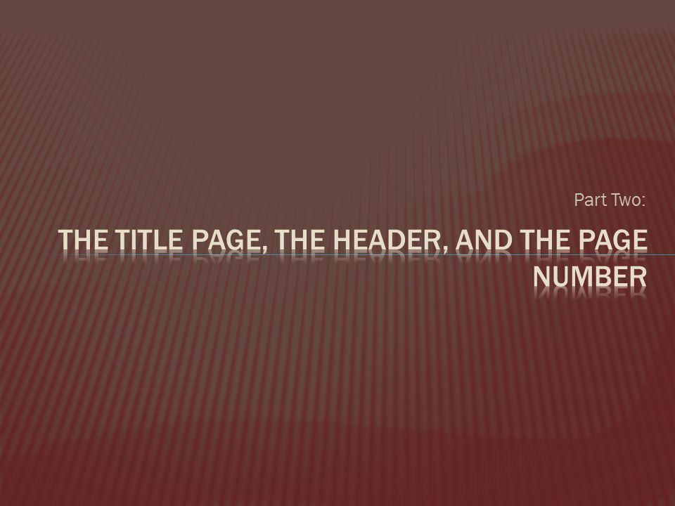 The Title page, the header, and the page number