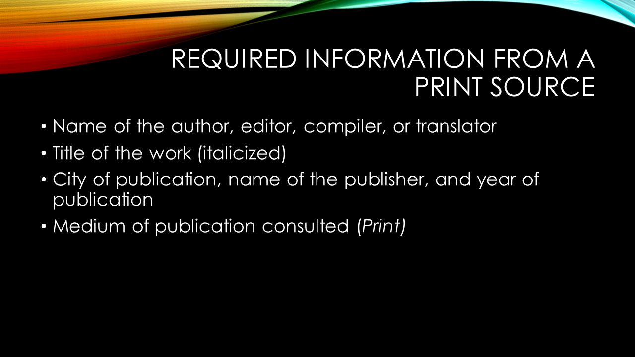 Required information from a Print Source