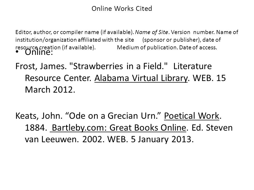 Online Works Cited Editor, author, or compiler name (if available)