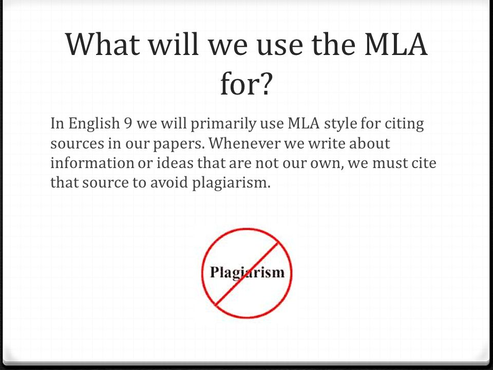 What will we use the MLA for