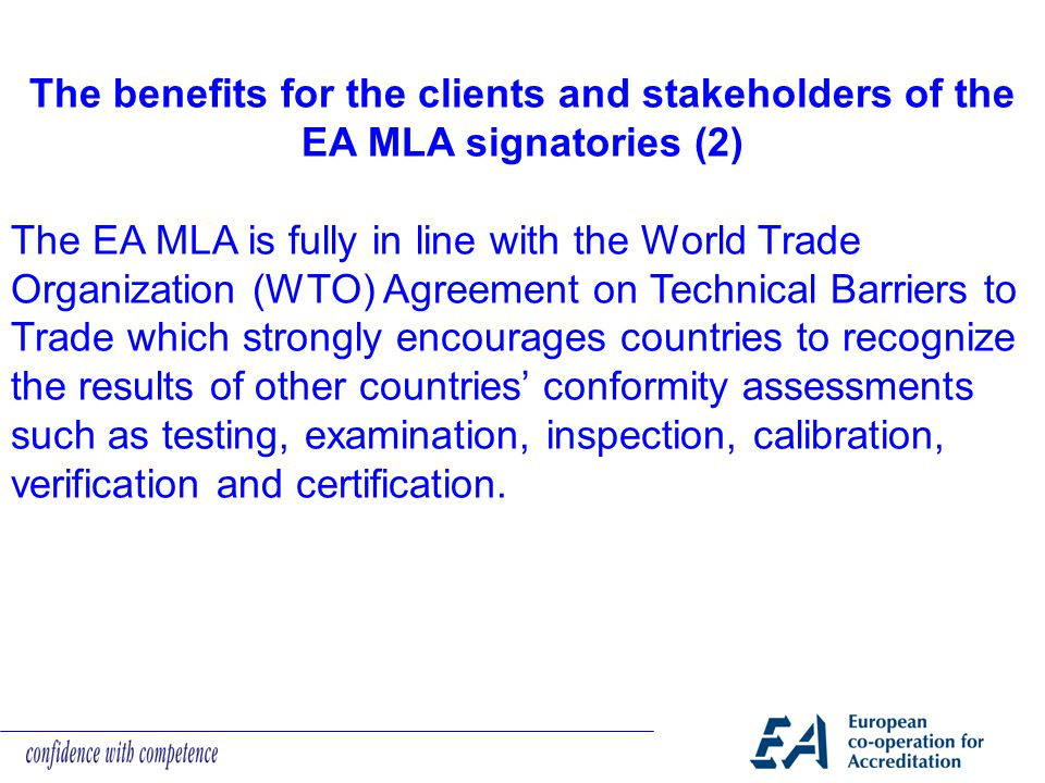 The benefits for the clients and stakeholders of the