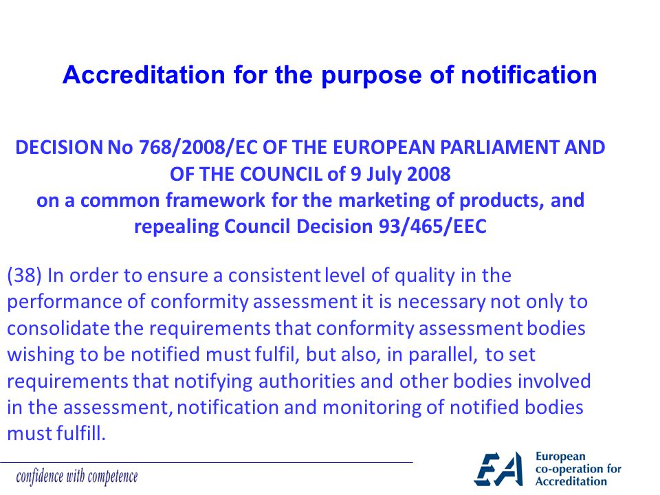 Accreditation for the purpose of notification