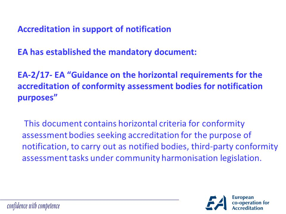 Accreditation in support of notification