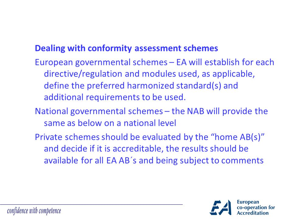 Dealing with conformity assessment schemes