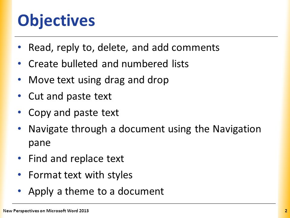 Objectives Read, reply to, delete, and add comments