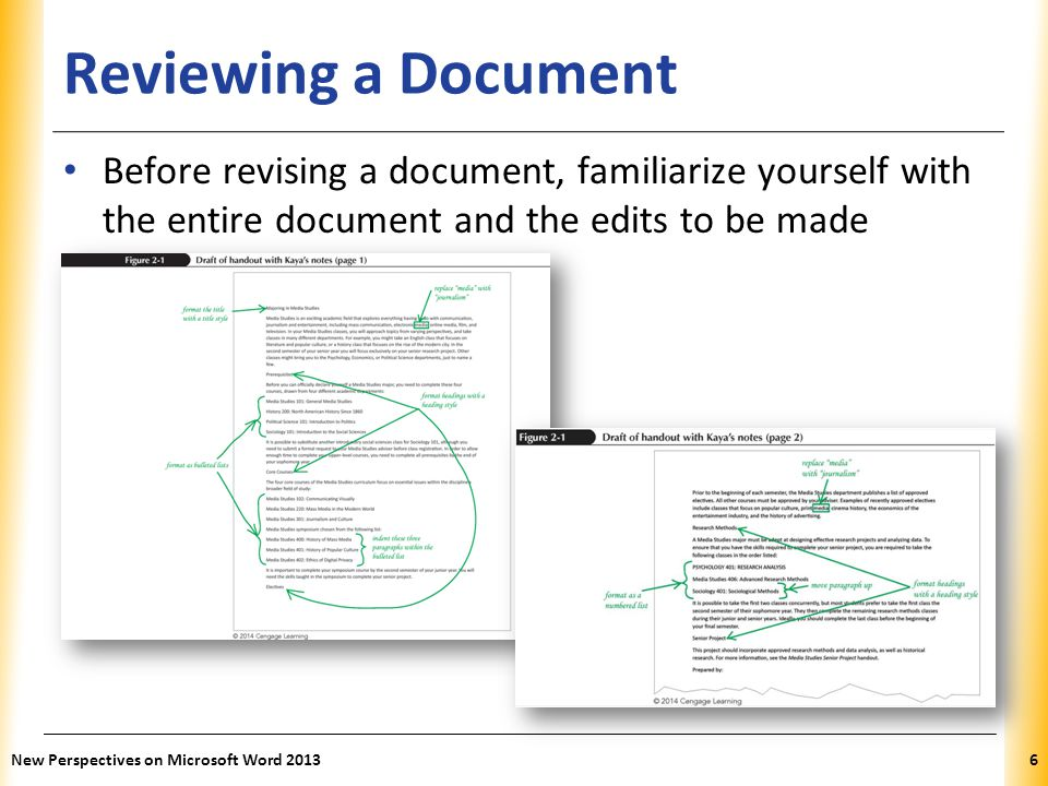 Reviewing a Document Before revising a document, familiarize yourself with the entire document and the edits to be made.