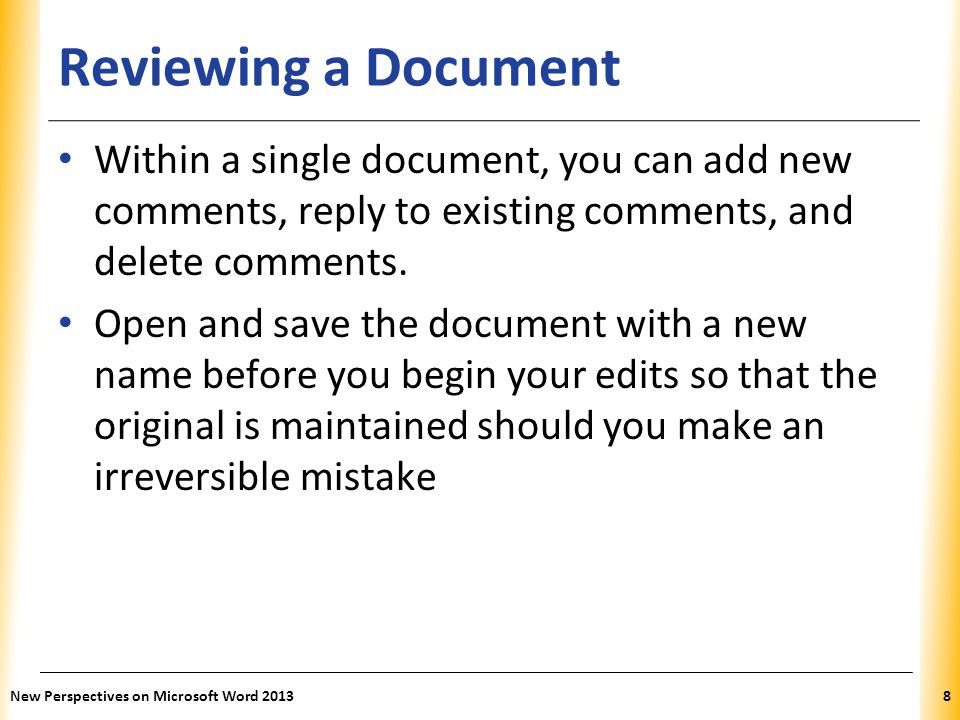 Reviewing a Document Within a single document, you can add new comments, reply to existing comments, and delete comments.