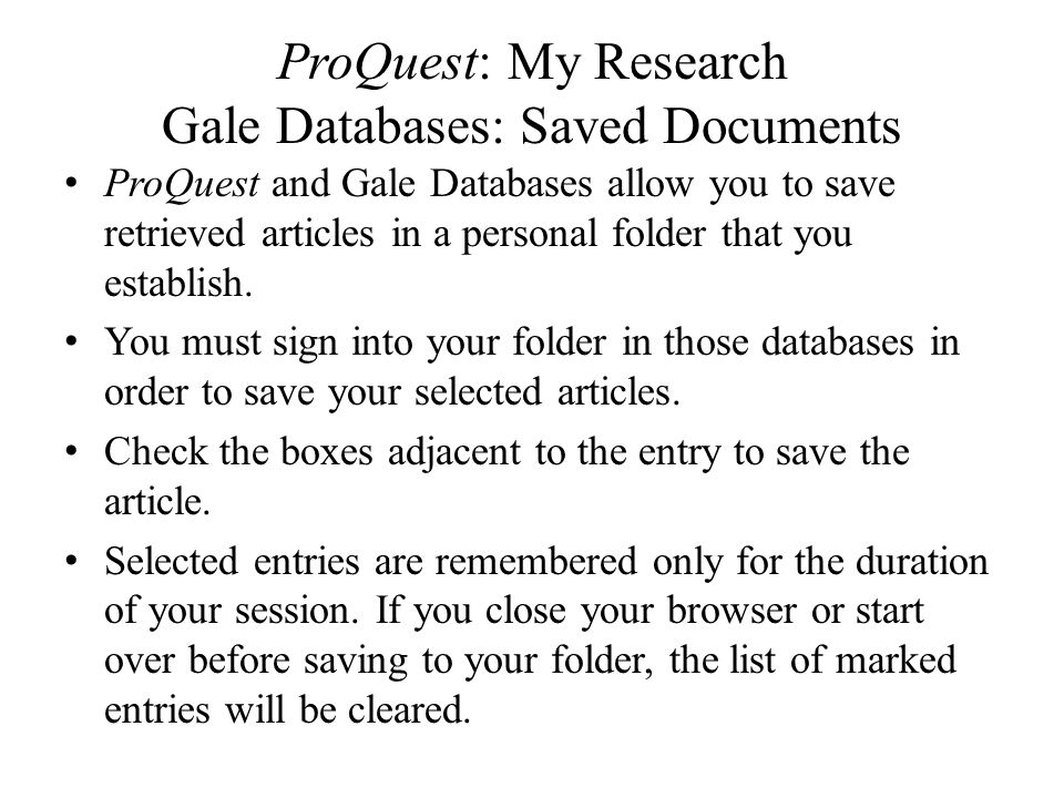 ProQuest: My Research Gale Databases: Saved Documents