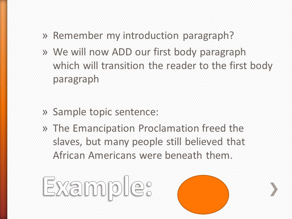 Example: Remember my introduction paragraph