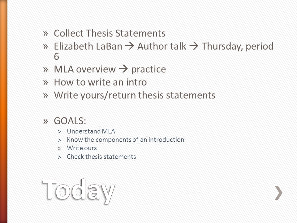 Today Collect Thesis Statements