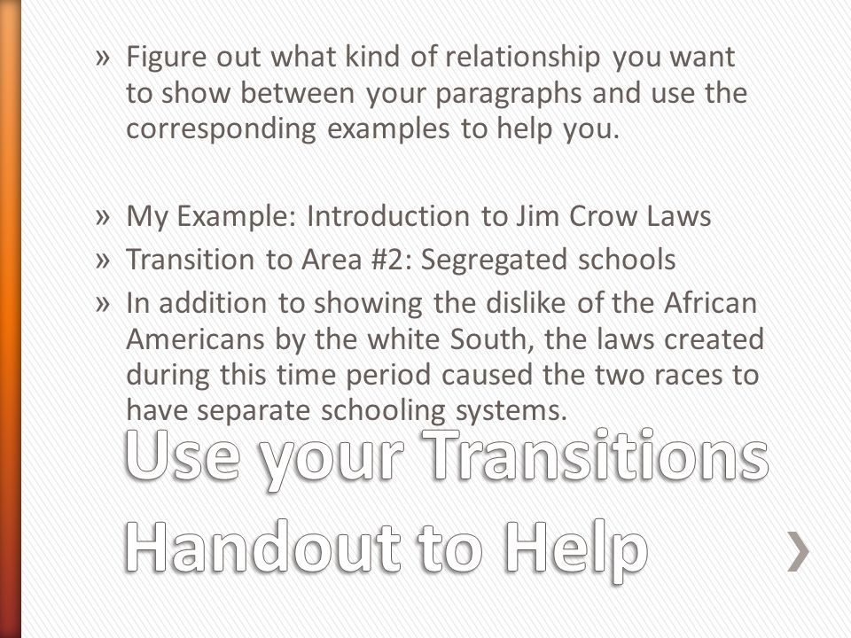 Use your Transitions Handout to Help