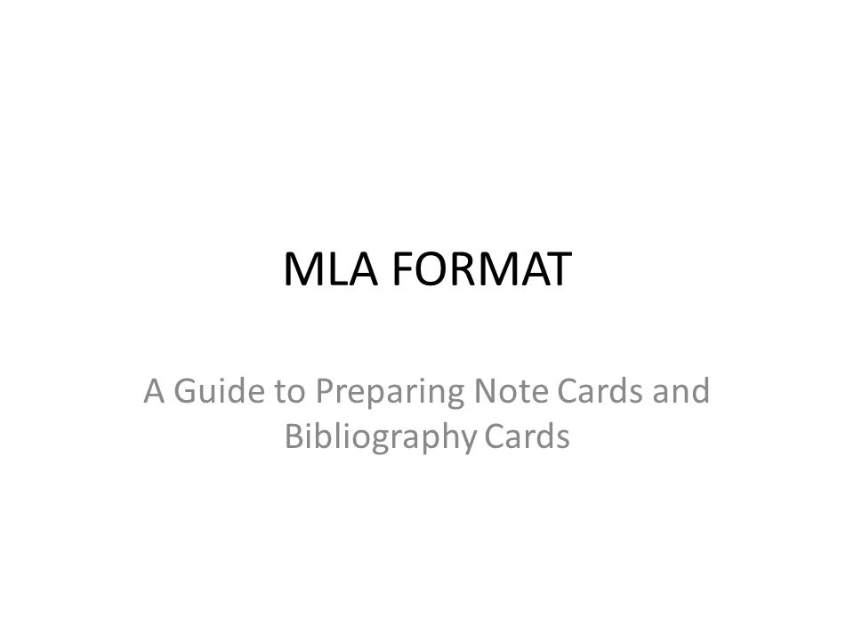 A Guide to Preparing Note Cards and Bibliography Cards