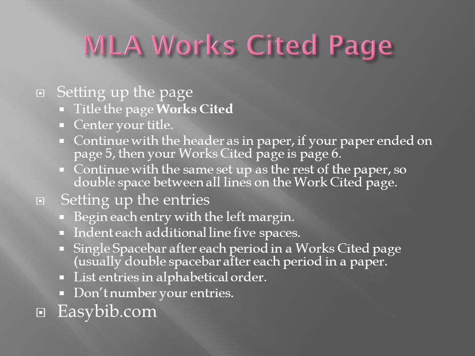 MLA Works Cited Page Easybib.com Setting up the page