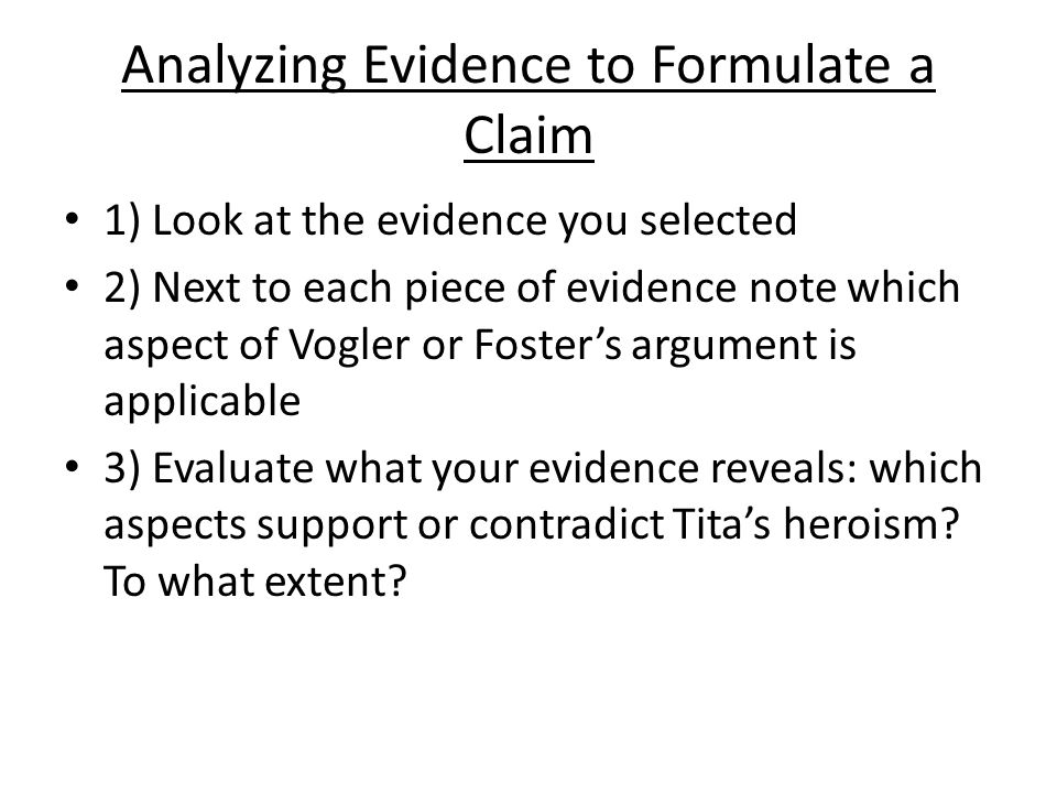 Analyzing Evidence to Formulate a Claim