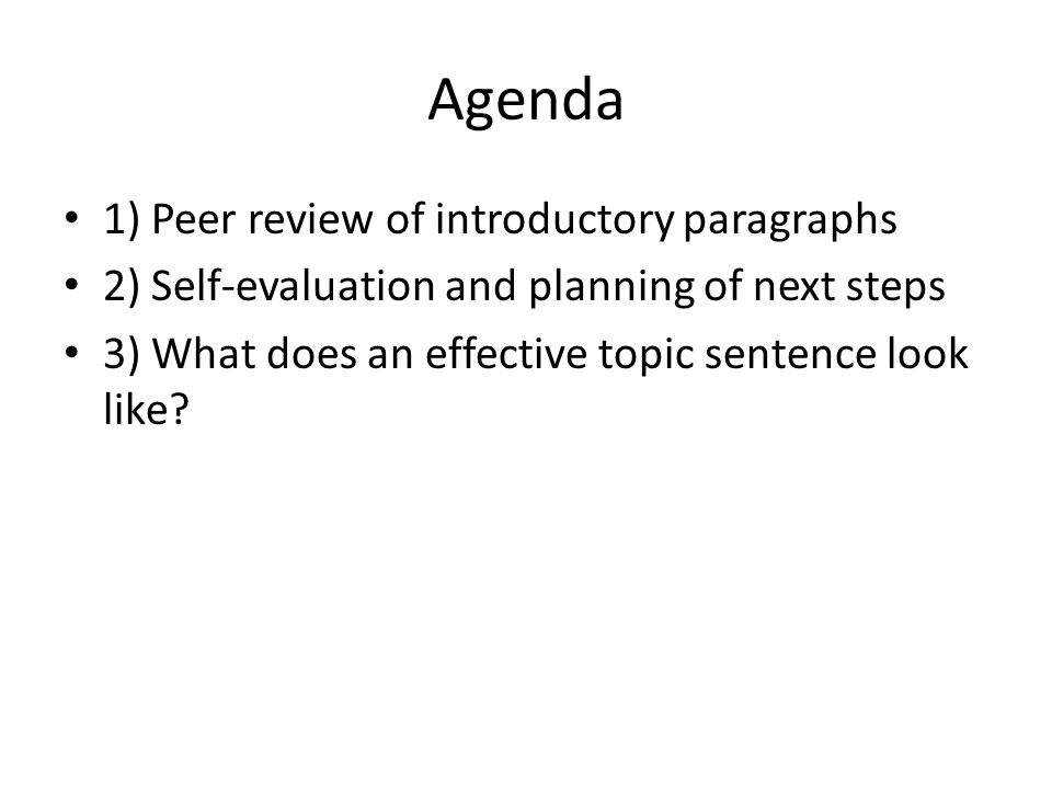Agenda 1) Peer review of introductory paragraphs