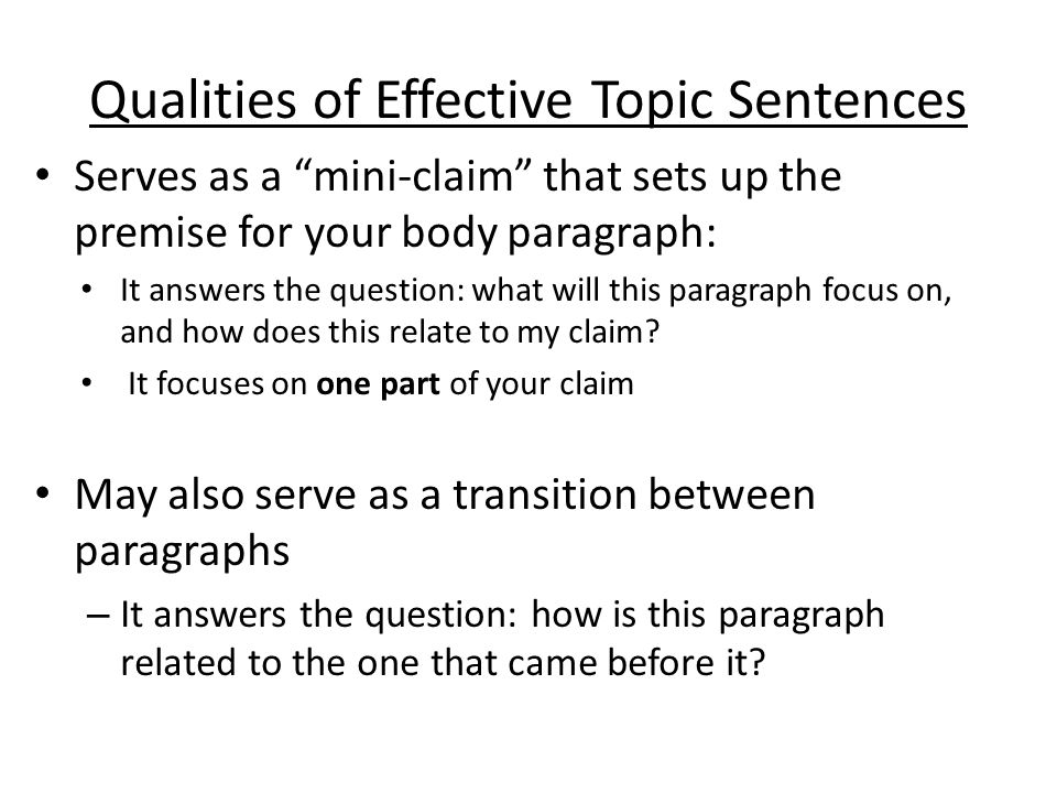 Qualities of Effective Topic Sentences