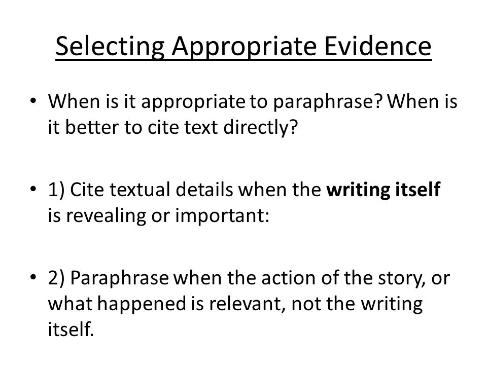 Selecting Appropriate Evidence
